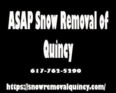ASAP Snow Removal Of Quincy