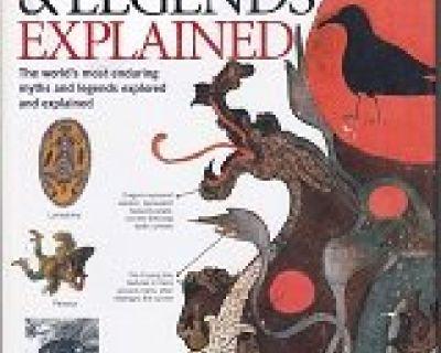 MYTHS AND LEGENDS EXPLAINED ~Still Sealed*Hardcover !