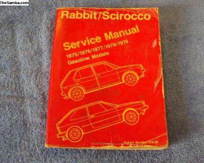 VW Rabbit/Scirocco Bentley Service Manual 75-79