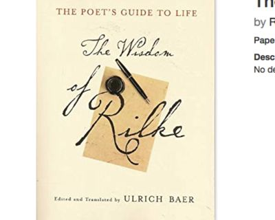 Wanted: The Wisdom of Rilke - (willing to trade items or books)