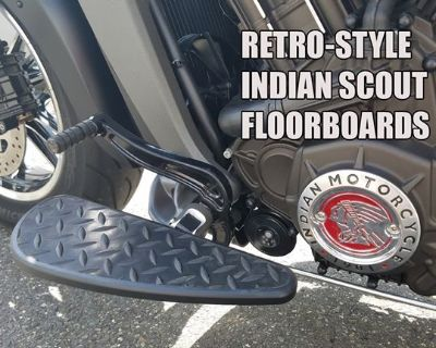 4th of July Sale! Indian Scout and TS111 Retro Floorboards.