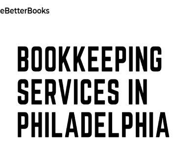 Bookkeeping Services in Philadelphia | Online Bookkeeping Services in Philadelphia