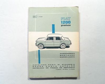 Fiat 1200 Granluce New Old Stock Factory Bodywork Spare Parts Catalog 110.327