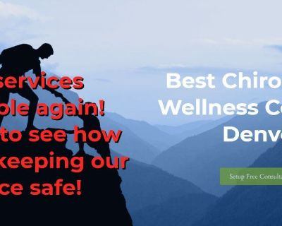 Best Chiropractic Care And Wellness Center In Denver!