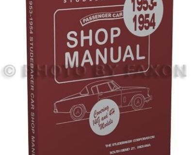 1953 1954 Studebaker Car Shop Repair Manual Champion Commander Land Cruiser Star