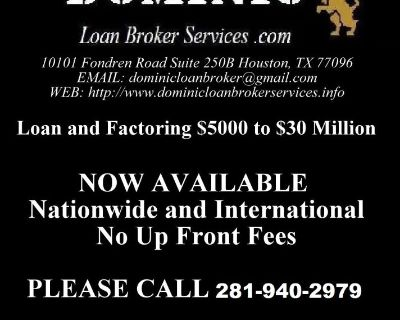 Loans and Factoring $5000 to $30 Million