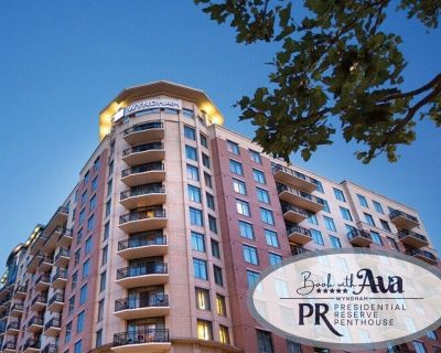*AWESOME HARBOR VIEWS*4bdrm Presidential Penthouse - National Harbor