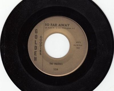 PASTELS ~ So Far Away*Mint-45 !