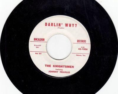 KNIGHTSMEN ~ Darlin' Why*Mint-45 !