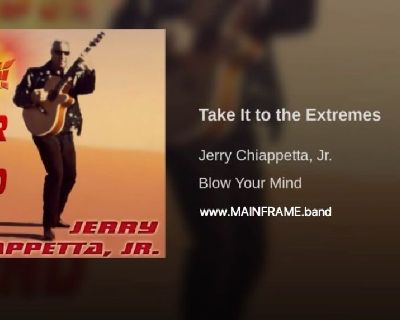TAKE IT TO THE EXTREMES Track#11 - BLOW YOUR MIND Album