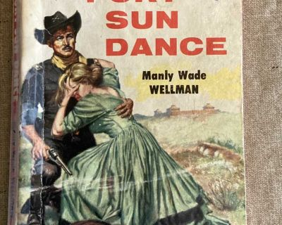 Fort Sun Dance by Manly Wade Wellman Paperback