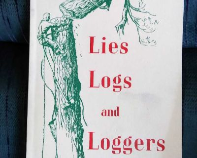 Lies Logs and Loggers by Finley Hays