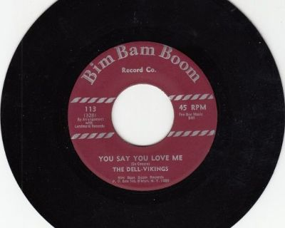 DELL-VIKINGS ~ You Say You Love Me*Mint-45 !