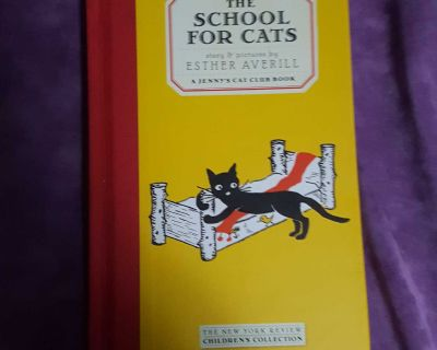 A Jenny's Cat Club Book: The School For Cats Hardcover by Esther Averill