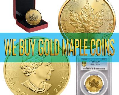 We Offer CASH for GOLD CANADIAN MAPLES