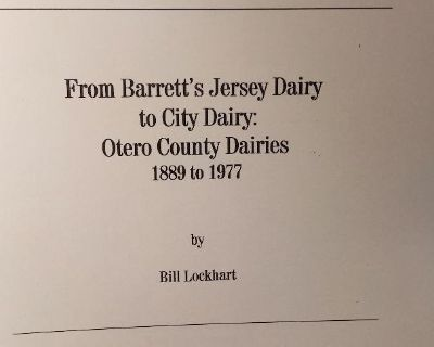 PIONEER - From Barrett's Jersey Dairy to City Dairy: Otero County Dairies 1889 to 1997