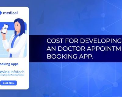 Cost for Developing a Doctor Appointment Booking App