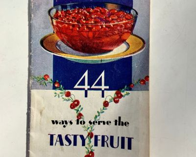 EATMOR CRANBERRIES - 44 WAYS TO SERVE THE TASTY FRUIT. 1935