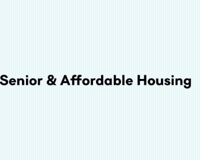 Senior & Affordable Housing