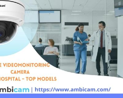 Live Video Monitoring camera for Hospital