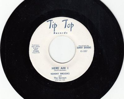 SONNY BROOKS AND THE SAVOYS ~ Here I Am*Mint-45 !