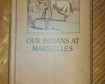 Antique 1915 WWI book Our Indians At Marseilles - 59th Sikhs regiment in British war service, illustrated, uncommon $10