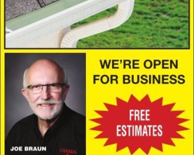 EAVESTROUGHS WE'RE OPEN FOR ...