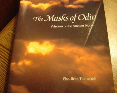 The Masks of Odin. Wisdom of the Ancient Norse by Elsa