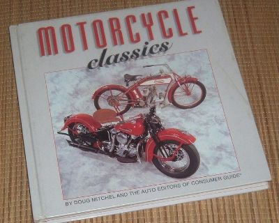 Vintage 1995 1st Edition Motorcycle Classics Hard Cover Book