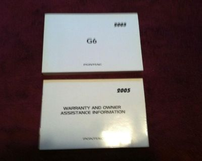 2005 Pontiac G6 Owner's Manual With Warranty And Owner's Assistance Info Book
