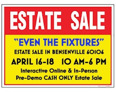 """Even The Fixtures"" Estate/Pre-Demo Sale in Bensenville"