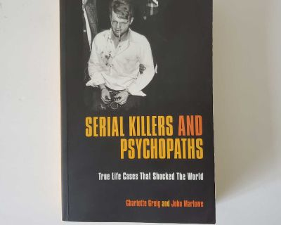 Serial Killers and Psychopaths