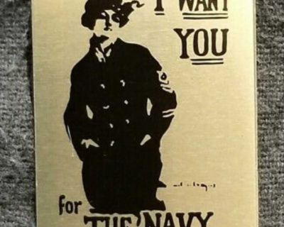 Vintage I WANT YOU For The NAVY Poster WWII War Slogan - Pin/Brooch. Aluminum 1.25 x1.5 . EUC