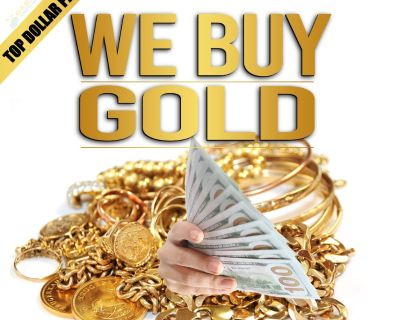 💰CASH for GOLD TOP DOLLAR PAID