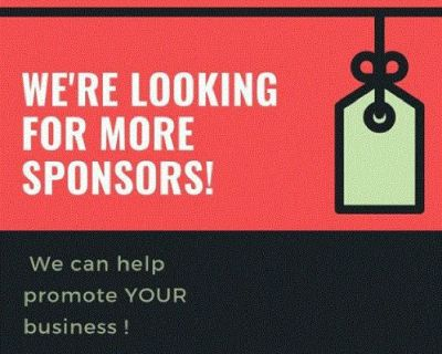 We're Looking for More Sponsors