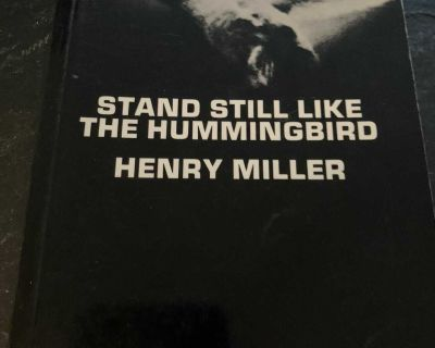 Stand Still Like the Hummingbird by Henry Miller Like New Paperback