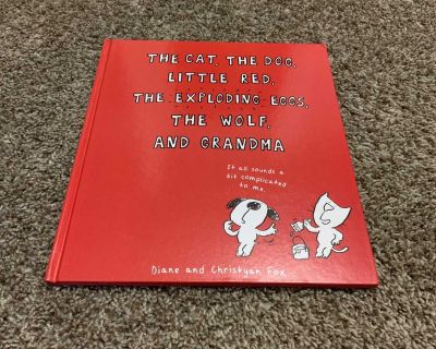 The Cat, The Dog, Little Red, The Exploding Eggs, The Wolf and Grandma - Children s Hard Cover Book