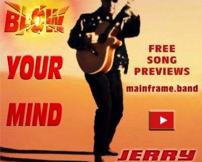 BLOW YOUR MIND a 21 Song Digital Album by Jerry Chiappetta, Jr.
