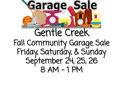 GENTLE CREEK COMMUNITY WIDE GARAGE SALE