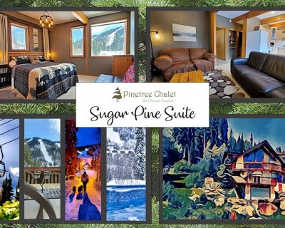 PINETREE CHALET: Sugar Pine Suite. Ask for a Quote! Longer stay = lower rates. - Sun Peaks