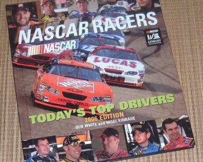 Nascar Racers Todays Top Drivers Hard Cover Book 2006 Edition