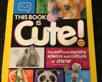 National Geographic Kids This Book is Cute!