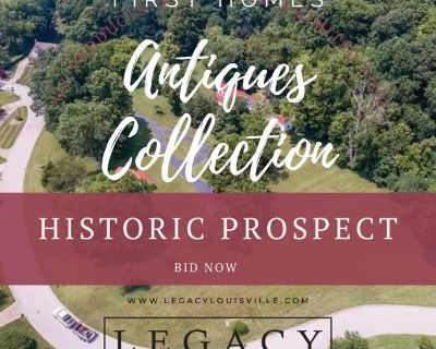 Antiques Collection in Historic Prospect, KY- One of the FIRST homes in this luxury neighborhood