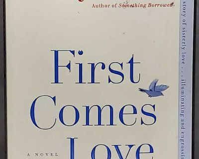Emily Giffin First Comes Love 2016 Paperback