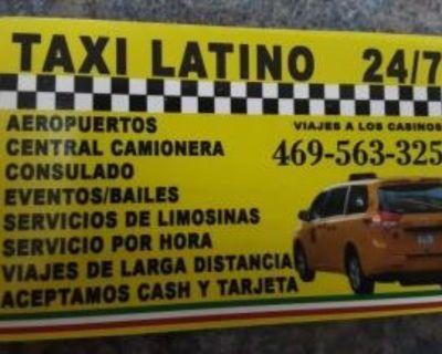 Servicio de TAXI latino- 469 563 3252 en español 24 hrs dfw área metroplex