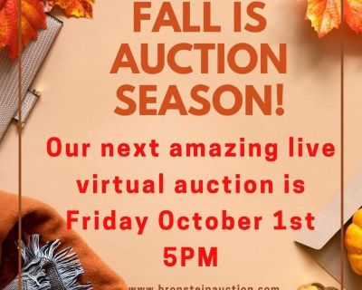 Fall Kick Off Auction Friday October 1st 5PM