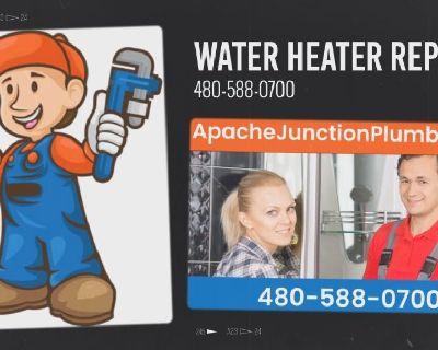 Water Heater Replacement or Repair - Apache Junction Plumber