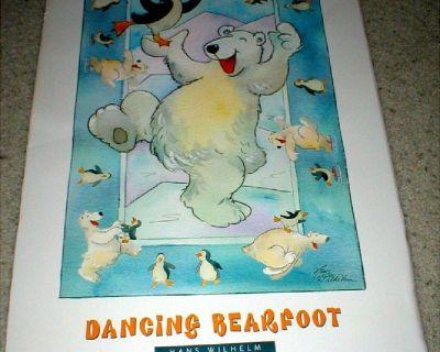 """Dancing Bearfoot""  Funny Bear Poster - 2' x 3' - Signed Hans Wilhelm"