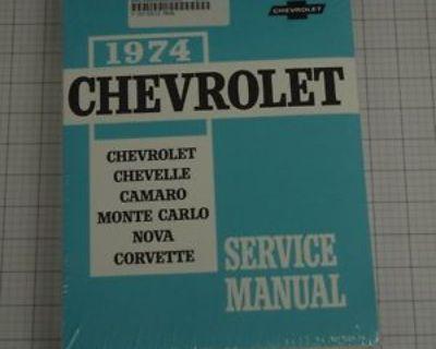 1974 Service Manual Chevy Corvette Nova Chevelle Camaro Monte Carlo New